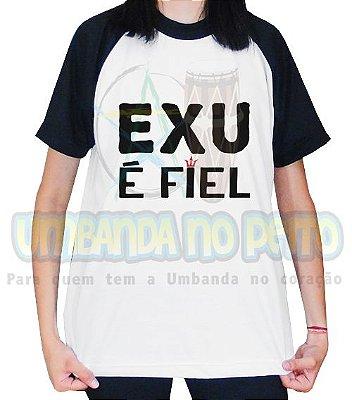Camiseta Personalizada Exu é Fiel