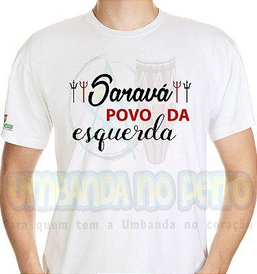 Camiseta Saravá Povo da Esquerda