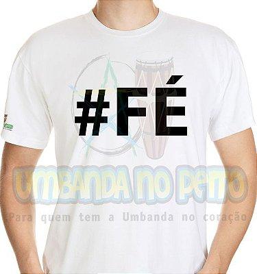 Camiseta #Fé