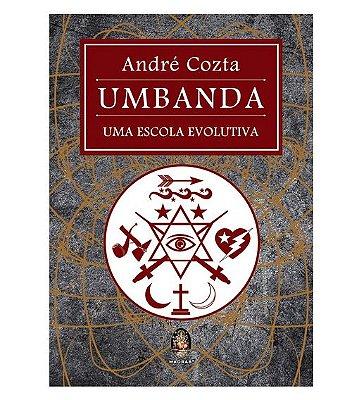 Umbanda - Uma Escola Evolutiva