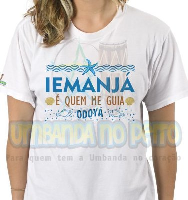 Camiseta Iemanjá é Quem Me Guia