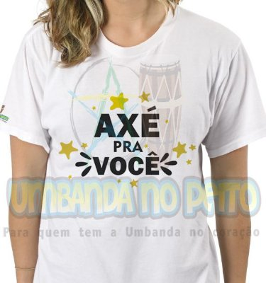 Camiseta Axé pra Você