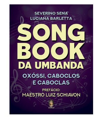 Song Book da Umbanda - Oxóssi, Caboclos e Caboclas