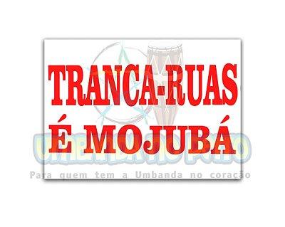 Adesivo Tranca-Ruas é Mojubá