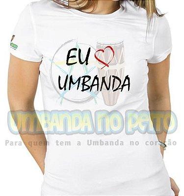 Baby Look Eu Amo a Umbanda