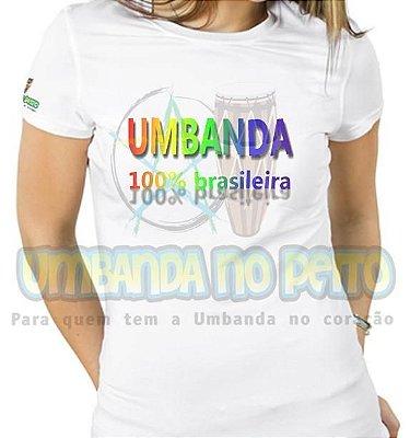 Baby Look Umbanda 100% Brasileira