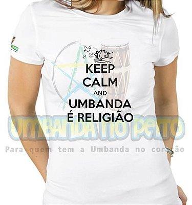 Baby Look Keep Calm and Umbanda é Religião