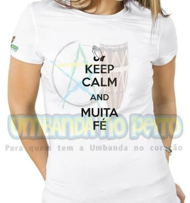 Baby Look Keep Calm and Muita Fé