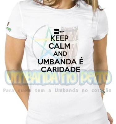 Baby Look Keep Calm and Umbanda é Caridade