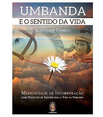 Umbanda e o Sentido da Vida