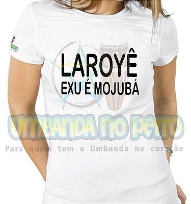 Baby Look Laroyê, Exu é Mojubá