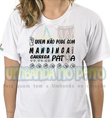 Camiseta Quem Não Pode Com Mandinga