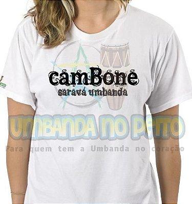 Camiseta Cambone, Saravá Umbanda
