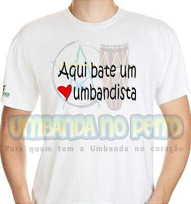 Camiseta Aqui Bate um Coração Umbandista
