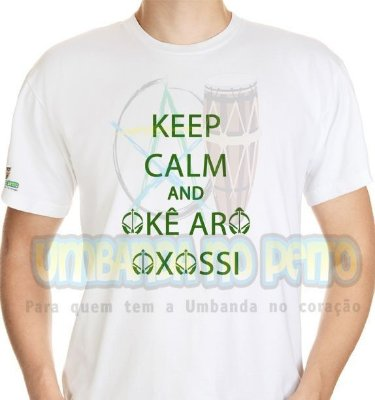 Camiseta Keep Calm and Okê Arô Oxossi
