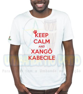 Camiseta Keep Calm and Xangô Kabecile