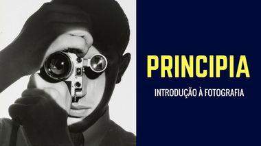 PRINCIPIA | INTRODUÇÃO À FOTOGRAFIA DIGITAL | VOD