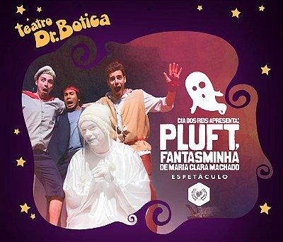 Teatro infantil: Pluft - O Fantasminha (SÃO PAULO)