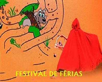 TEATRO INFANTIL: UMA CERTA CHAPEUZINHO - FESTIVAL DE FÉRIAS (Quartas feiras de Janeiro em São Paulo)