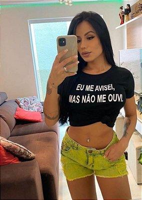 T-shirts Feminina EU ME AVISEI, MAS NÃO ME OUVI, Vendas No Atacado