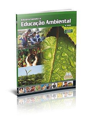 Vivenciando a Educação Ambiental - 4° ano