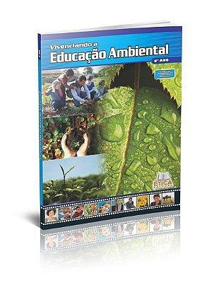 Vivenciando a Educação Ambiental - 6° ano