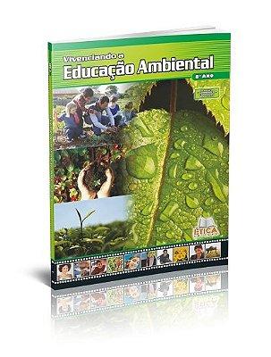 Vivenciando a Educação Ambiental - 8° ano