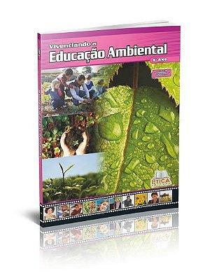 Vivenciando a Educação Ambiental - 9° ano