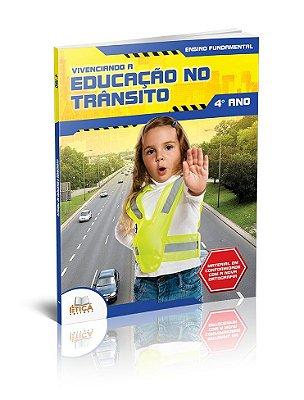 Vivenciando a Educação no Trânsito - 4° ano