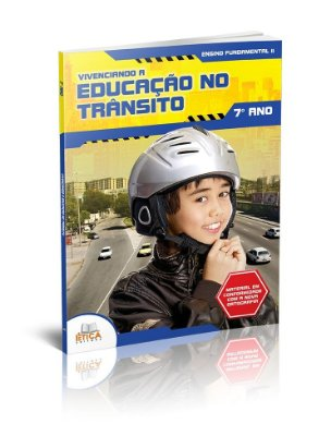 Vivenciando a Educação no Trânsito - 7° ano