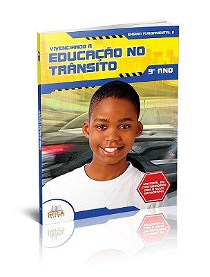 Vivenciando a Educação no Trânsito - 9° ano
