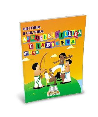História e Cultura Afro-Brasileira e Indígena - 4° ano