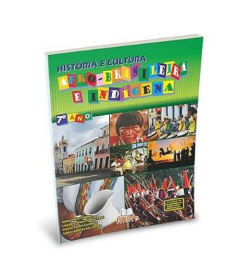 História e Cultura Afro-Brasileira e Indígena - 7° ano