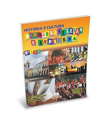 História e Cultura Afro-Brasileira e Indígena - 8° ano