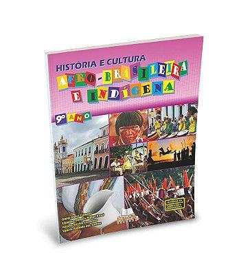 História e Cultura Afro-Brasileira e Indígena - 9° ano