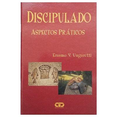 Livro Discipulado - Aspectos Práticos - Erasmo V. Ungaretti