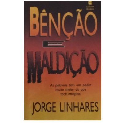 Livro Benção e Maldição - Jorge Linhares - Usado