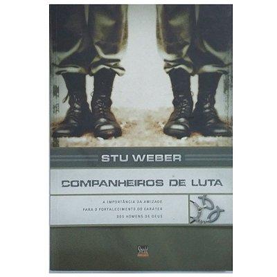 Livro Companheiros de Luta  - Stu Weber