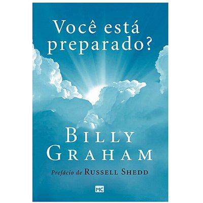 Livro Você está preparado? - Billy Graham