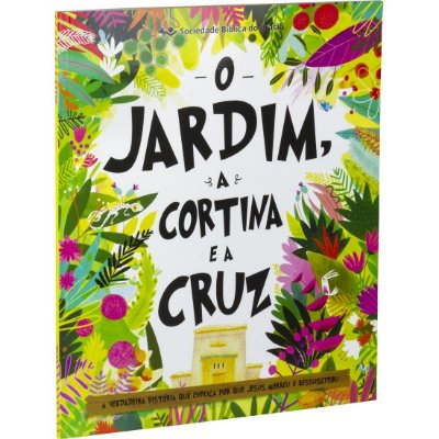 Livro  O Jardim, a Cortina e a Cruz - SBB