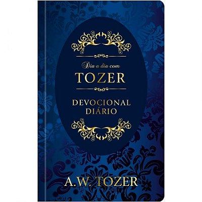 Devocional Dia a Dia com Tozer – Capa Dura - A.W. Tozer