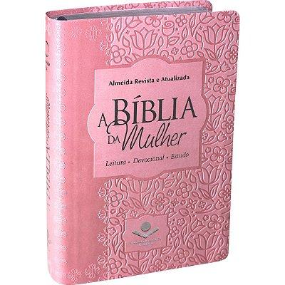 A BÍBLIA DA MULHER - LEITURA - DEVOCIONAL - ESTUDO - ARA - ROSA CLARO - SBB