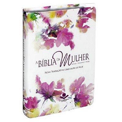 A BÍBLIA DA MULHER - LEITURA - DEVOCIONAL - ESTUDO - NTLH - SBB