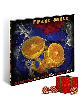 CD Frank Jorge - Escorrega Mil Vai Três Sobra Sete