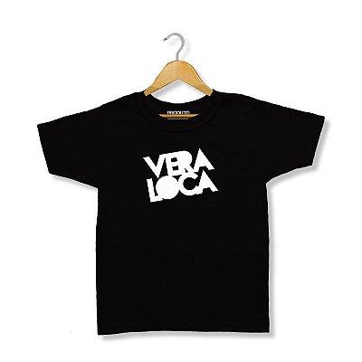 T-Shirt Vera Loca - Infantil Unissex