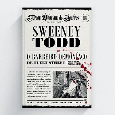 Reserva da segunda edição: Sweeney Todd, o Barbeiro de Fleet Street