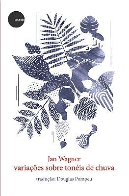 Variações sobre tonéis de Chuva - Jan Wagner