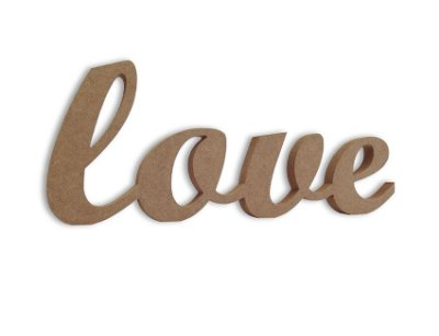 Love em Mdf Cru 35 cm x 13 cm - Modelo 06