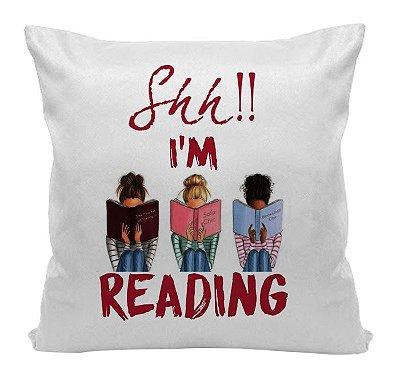 Almofada - Shh! I'm Reading