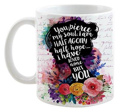 Caneca - Frase- Jane Austen - Metade de Mim